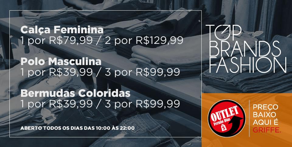 Promoção TOP BRANSD FASHION – Outlet Fernão Dias